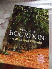 LIVRE  Françoise BOURDON   :   Le Mas des tilleuls