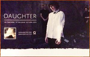 DAUGHTER If You Leave Ltd Ed New RARE Tour Poster +BONUS Indie Alt Rock Poster!