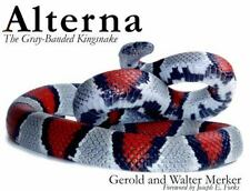 Alterna The Gray-Banded Kingsnake paperback by Gerold & Walter Merker  NEW