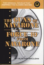 The Guns of Navarone : Force 10 from Navarone by Alistair MacLean