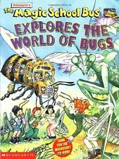 USED (GD) Explores the World of Bugs (Magic School Bus) by Nancy White