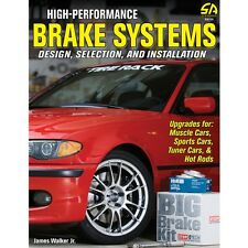 SA126P High Performance Brake Systems How to Design, Select, Build, & Install