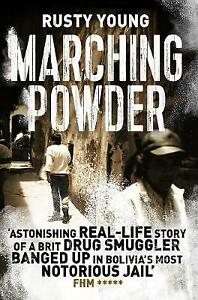 Marching Powder, Young, Rusty, Excellent Book