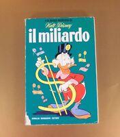CLASSICI DISNEY I SERIE MONDADORI N° 6 IL MILIARDO [NB-006B]