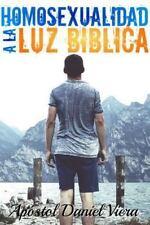 Homosexualidad a la Luz Biblica by Daniel Viera (2013, Paperback / Paperback)