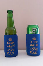 Fathers day Dad Gift Keep Calm & Love Dad Beer Bottle/Can Cooler B2G1 Free