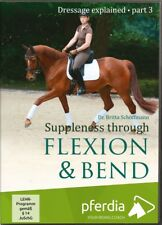 NEW DVD DRESSAGE EXPLAINED 3 SUPPLENESS THROUGH FLEXION & BEND