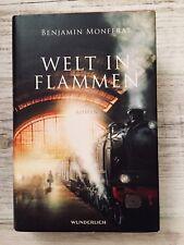 WELT IN FLAMMEN / Benjamin Monferat / Wunderlich Verlag / Hardcover / NEU