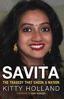 Savita: The Tragedy That Shook a Nation by Kitty Holland (Paperback, 2013)