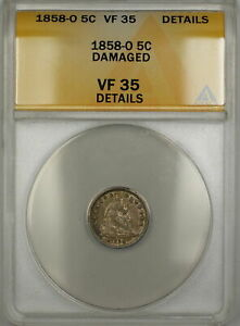 1858-O Seated Silver Half Dime 5c Coin ANACS VF-35 Details Damaged PRX