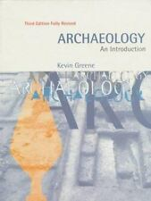 Archaeology: An Introduction : The History, Principles and Methods of Modern Arc