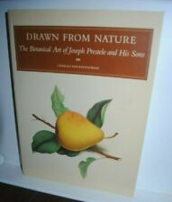 Drawn From Nature: The Botanical Art of Joseph Prestele and His Sons, illustr.