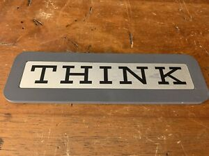 "Gray Vintage ""IBM"" THINK Desk Top Sign ICONIC! CLASSIC! RARE UNUSUAL COLOR"