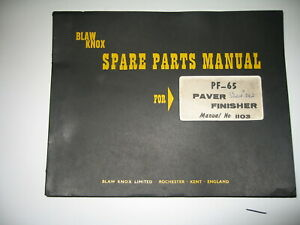 1967 BLAW KNOX PF-65 PAVER FINISHER SPARE PARTS MANUAL BOOK LIST