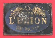 Antique Insurance Tin Sign Plate Fire Mark L'Union DE PARIS 1828