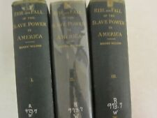 Rise and Fall of the Slave Power in America 3 Volumes 1875 Antique Ex-Library