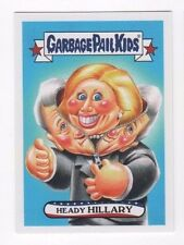 2017 Garbage Pail Kids Adam-Geddon Presidential Election 2a Heady Hillary