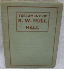 Testament of R. W. Hull by Hull, R.W.