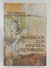 Georg Schmertzing Aufbruch zur inneren Erfahrung Buch