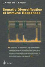 Somatic Diversification of Immune Responses. Kelsoe, Garnett 9783642719868.#*=