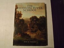 THE HUDSON RIVER SCHOOL HC/DJ 1996 Bert D. Yaeger History New York State