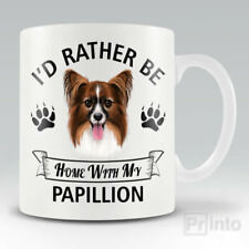 I'D RATHER BE HOME WITH MY PAPILLION Funny mug, novelty cup dog lover gift
