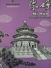 Ni Hao 4 Advanced Level Workbook (Simplified Character Edition ) 2008