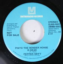 Rock Promo 45 Pepper Swift - Pinto The Wonder Horse Is Dead / Pinto The Wonder H