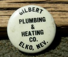 CA 1915 ELKO NEVADA NV RARE GILBERT PLUMBING TIN LITHOGRATH PIN MOISE SF MAKER