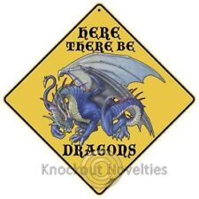 Here There Be Dragons - Sign Funny Novelty Sign Decor Decoration
