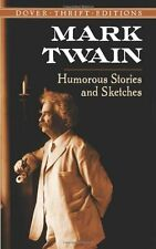 Humorous Stories and Sketches (Dover Thrift Editions) by Mark Twain