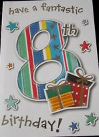 Have a Fantastic 8th Birthday Card by Eclipse Cards. Male Birthday Card.