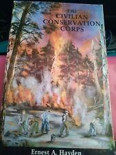 The Civilian Conservation Corps Ernest A. Hayden 1985