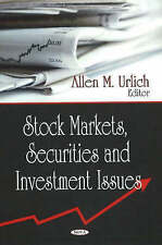 Stock Markets, Securities and Investment Issues by Nova Science Publishers...