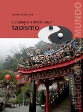 El cosmos y la bondad en el taoismo (Religiones del Mundo) (Spanish-ExLibrary
