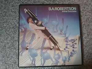 B A ROBERTSON INITIAL SUCCESS VINYL ALBUM- ASYLUM RECORDS 1980