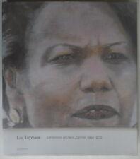 Luc Tuymans - Exhibitions at David Zwirner 1994 - 2012 - Ludion - 2012