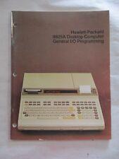 HEWLETT PACKARD 9825A DESKTOP COMPUTER GENERAL I/O PROGRAMMING MANUAL