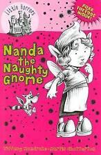 Nanda the Naughty Gnome (Little Horrors), Chatterton, Martin, Mandrake, Tiffany,