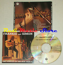 CD FRANKIE AND SIMON The templess of the new world 1994 TEMPLES 4671/1(Xs5)lp mc