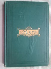MAY by Mrs. Oliphant 1873 PROB FIRST EDITION Good cond~