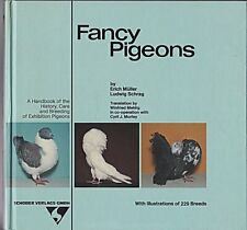 FANCY PIGEONS~HANDBOOK OF HISTORY, CARE & BREEDING OF EXHIBITION PIGEONS