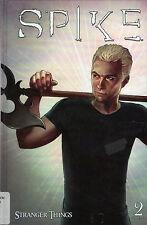 SPIKE: STRANGER THINGS, Volume 2  Graphic Novel  -  Brian Lynch   2011 Hcvr 1st