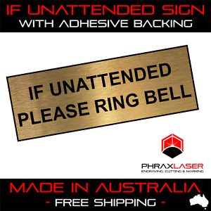 IF UNATTENDED PLEASE RING BELL - GOLD SIGN - LABEL - PLAQUE w/ Adhesive