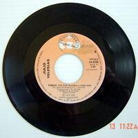 DISQUE 45 TOURS DE 1978, JULIO IGLESIAS, TENDRE VOLEUR + MES TRENTE-TROIS ANS