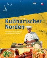 Kulinarischer Norden. Rezepte von Profiköchen und Publikum - Helmut Zipner, NDR