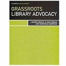 Grassroots Library Advocacy (special Reports): By Lauren Comito, Aliqae Gerac...
