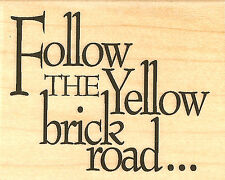 Yellow Brick Road OZ Wood Mounted Rubber Stamp IMPRESSION OBSESSION D3950 New