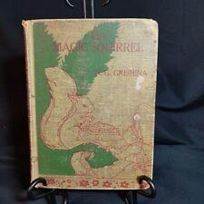 The Magic Squirrel 1934 Book by N. G. Grishina Third Printing 1936 Petrushka OOP