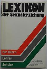 Lexikon der Sexualerziehung - Brocher / von Friedeburg
